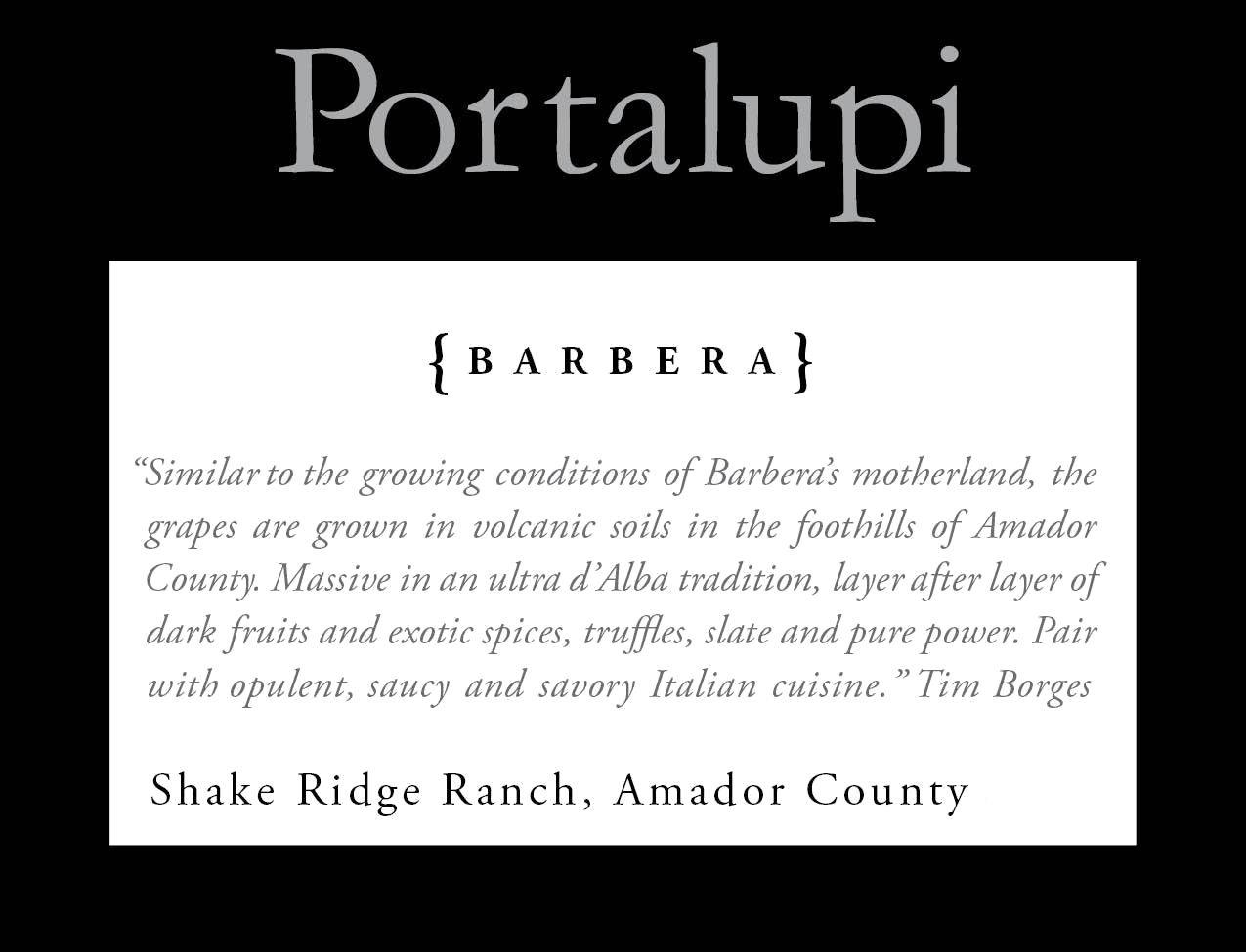 Portalupi Shake Ridge Ranch Barbera 2016