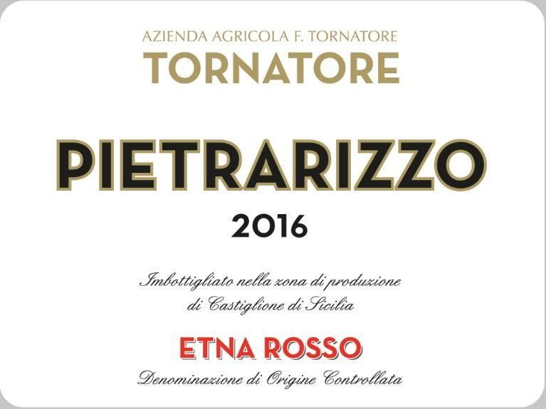 Tornatore Pietrarizzo Etna Rosso 2016